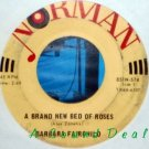 "BARBARA FAIRCHILD Brand New Bed of Roses 7"" 45 Hear 1965 RARE private country"
