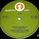 "LAMA Love on the Rocks 12"" Rare ITALO '83 Near Mint HEAR Italy Numero Uno disco"