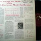 Sounds And Music Of The RCA Electronic Music Synthesizer LP 1st SYNTH vinyl 1955