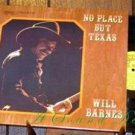 WILL BARNES No Place But Texas LP RARE Armadillo Outlaw world headquarters love