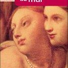 Charles Baudelaire : Les Fleurs Du Mal