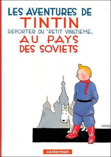Hergé : Tintin au pays des Soviets