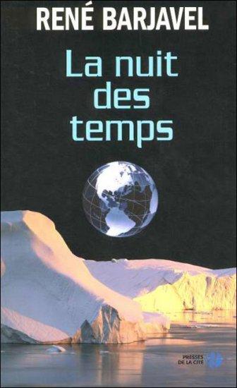 Barjavel : La Nuit Des Temps