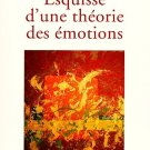 Jean Paul Sartre : Esquisse d'un Théorie des Emotions