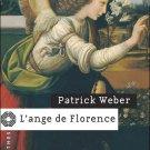 Weber, Patrick : L'ange de Florence