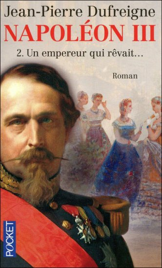 Dufreigne, Jean Pierre : Napoléon III