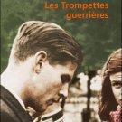 Sabatier, Robert : Les Trompettes Guerrieres