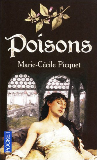 Picquet, Marie, Cecille : Poisons