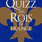 Masclot, Thierry : Quizz de Rois de France