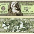 2-  MILLION DOLLAR SANTA CLAUS BILL NOVELTY/PLAY MONEY
