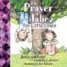 The Prayer of Jabez for Little Ones by Bruce Wilkins...