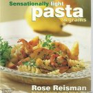 Sensationally Light Pasta & Grains-Low Fat Recipes