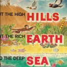 Joe Kaufman's Abouth The Big Sky, High Hills, Rich Earth, Deep Sea