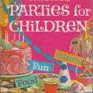 Betty Crockers Parties for Children 1964 Cook Book