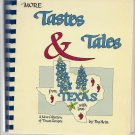 More Tastes & Tales from Texas Cookbook by Peg Hein