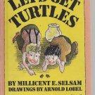 1965 - Vintage Let's Get Turtles - Millicent E. Selsam, Arnold Lobel