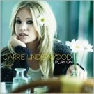 Play On Carrie Underwood