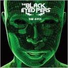 The E.N.D. (Energy Never Dies) Black Eyed Peas
