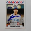 2008 Topps Update Kerry Wood
