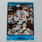 2007 Bowman DP&P Futures Game J.R. Towles