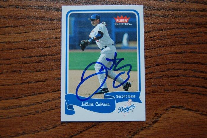 2004 Fleer Tradition Jolbert Cabrera Autograph