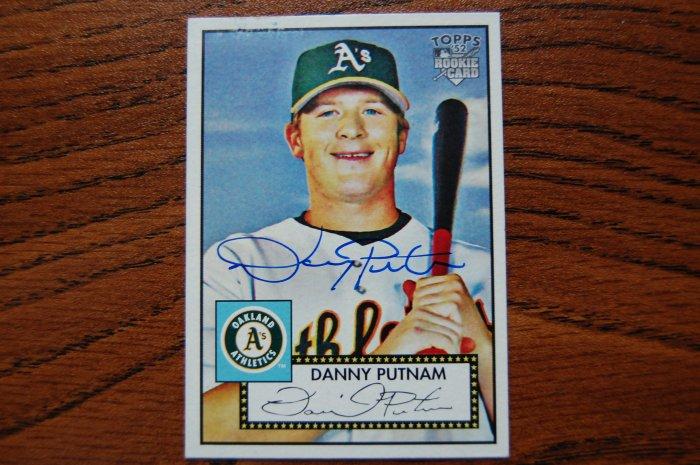 2007 Topps '52 Danny Putnam Autograph