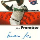 2008 TriStar Projections Juan Francisco Autograph