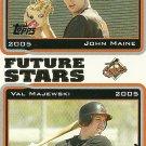 2005 Topps Series 1 John Maine/Val Majewski Autograph