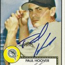2006 Topps '52 Paul Hoover Autograph