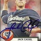 2007 Topps '52 Jack Cassel Autograph