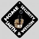 Funny Home Security Door Window Sign or Car window sign 15871022