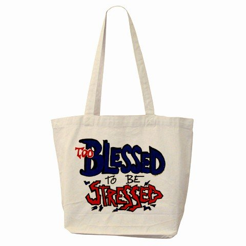 Large Canvas Tote Bag TOO BLESSED TO BE STRESSED 18 x 14 inches Handbag 27028730
