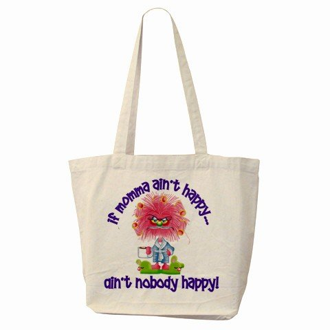 IF MAMA AINT HAPPY Large Canvas Tote Bag 18 x 14 inches Handbag 27028732