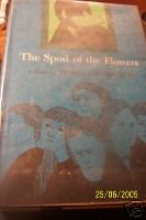 1962 The Spoil of the Flowers-Doris Grumbach-RARE-hbdj