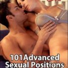 101 Advanced Sexual Positions for Lovers