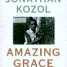 Amazing Grace by Jonathan Kozol