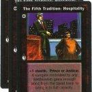 Fifth Tradition: Hospitality X3 VtES Jyhad Vampire