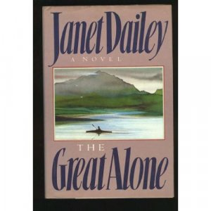 The Great Alone-Janet Dailey-SALE