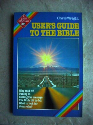 Users Guide To The Bible
