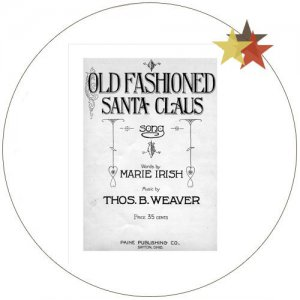 "Vintage Sheet Music - ""Old Fashioned Santa Claus"" - 1922 - (Condition: Very Good)"