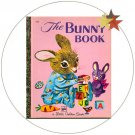 The Bunny Book - Little Golden Book - 1976 (Collectible: Very Good Condition)