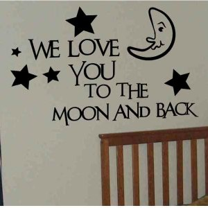 wall quote decal We love you to the moon