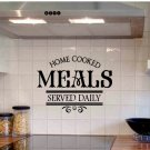 wall quote sticker decal Home Cooked Meals Served Daily kitchen wall decor