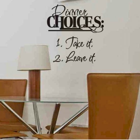 Dining room wall quote sticker decal dinner choices take for Dining room wall quote decals