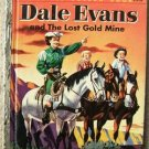 DALE EVANS & The Lost Gold Mine GOLDEN BOOK 1ST EDITION