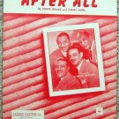 "VINTAGE THE MILLS BROTHERS ""AFTER ALL"" SHEET MUSIC 1952"
