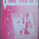 "VINTAGE HANK SNOW ""A FOOL SUCH AS I"" SHEET MUSIC 1952"