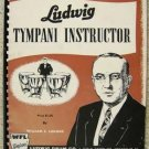 LUDWIG TYMPANI INSTRUCTOR BOOK by WILLIAM F.LUDWIG 1957