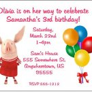 8 Personalized Olivia the Pig Birthday Invitations - 2 Designs Available