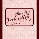 Valentine's Day MINI Candy Bar Wrapper  Be My Valentine ~ 1 Dozen
